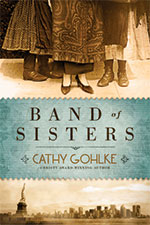 Band of Sisters by Author Cathy Gohlke