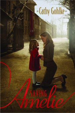 Saving Amelie by Author Cathy Gohlke
