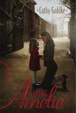 Saving Amelie by Cathy Gohlke